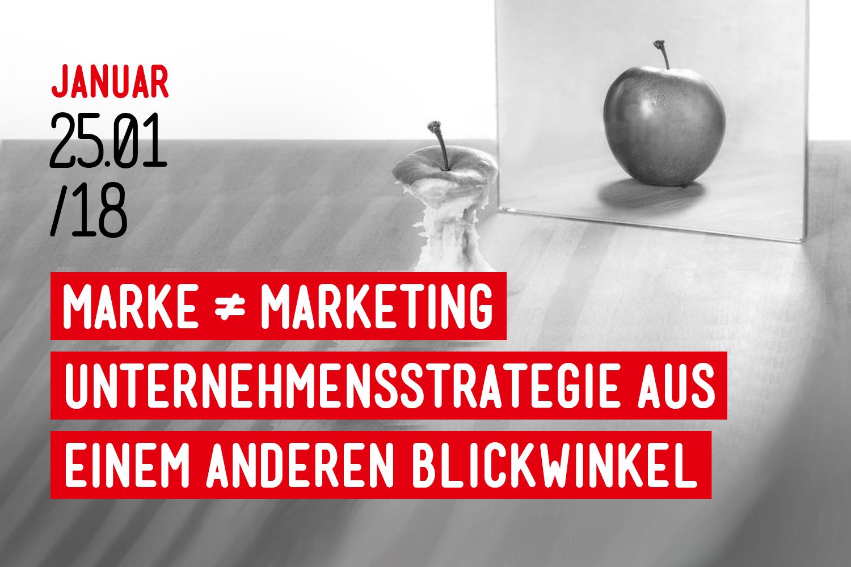 Marke ist nicht gleich Marketing