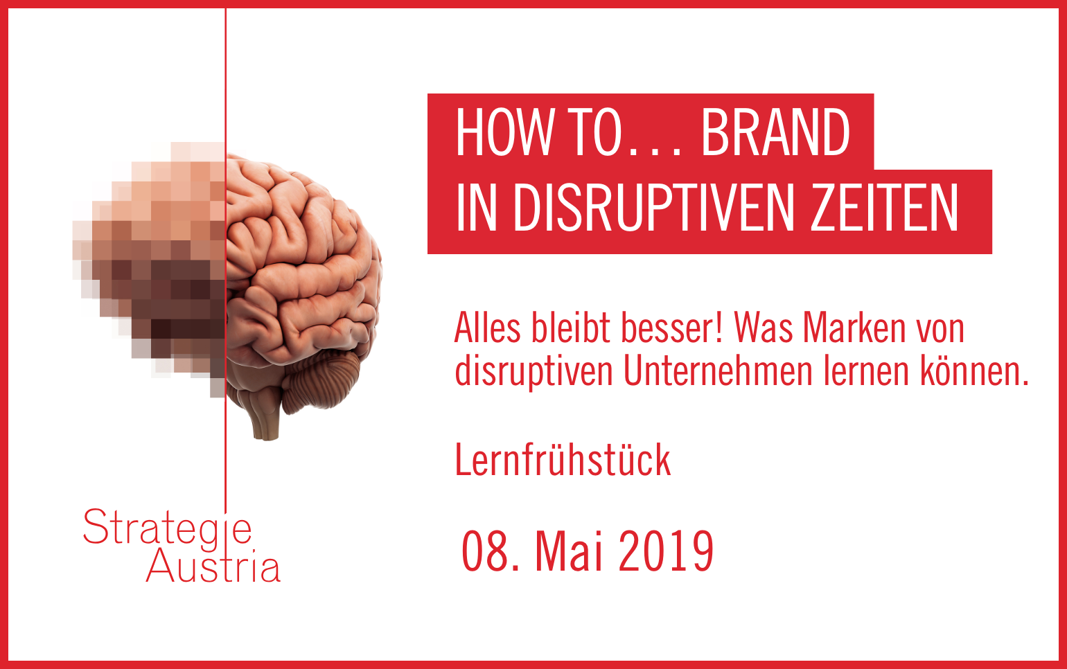 How to... Brand in disruptiven Zeiten