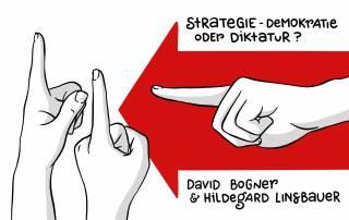 Strategie – Demokratie oder Diktatur?